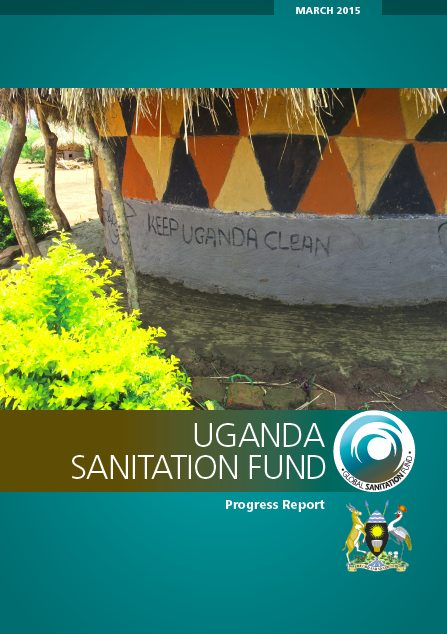 Uganda Sanitation Fund - Progress Report
